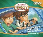 Meanwhile in Another Part of Town (#14 in Adventures In Odyssey Gold Audio Series) CD