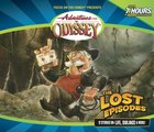 The Lost Episodes (Adventures In Odyssey Gold Audio Series) CD