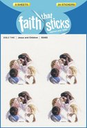 Jesus and Children (6 Sheets, 24 Stickers) (Stickers Faith That Sticks Series) Stickers