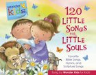 120 Little Songs For Little Souls (4 CD Set) (Wonder Kids Music Series) CD