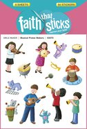 Musical Praise Makers (6 Sheets, 84 Stickers) (Stickers Faith That Sticks Series) Stickers