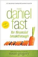 The Daniel Fast For Financial Breakthrough eBook