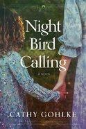 Night Bird Calling Hardback