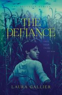 The Defiance (#03 in The Delusion Series) Hardback