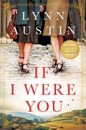 If I Were You: A Novel Paperback