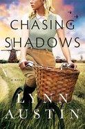 Chasing Shadows Hardback