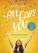 All-Caps You: A 30-Day Adventure Toward Finding Joy in Who God Made You to Be Hardback