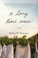 A Long Time Comin' Paperback