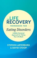 A Bible-Centered Approach For Taking Your Life Back (Life Recovery Workbook Series) Paperback