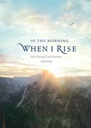 In the Morning When I Rise, eBook