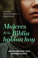 Mujeres De La Biblia Hablan Hoy, eBook