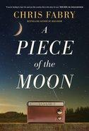A Piece of the Moon Hardback