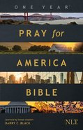 NLT One Year Pray For America Bible Paperback