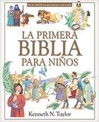 Primera Biblia Para Ninos, La Hardback