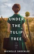 Under the Tulip Tree Paperback