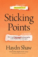 Sticking Points: How to Get 5 Generations Working Together in the 12 Places They Come Apart Hardback