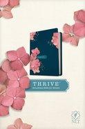 NLT Thrive Devotional Bible For Women Hardback