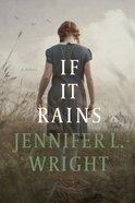 If It Rains Paperback