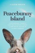 Peacebunny Island, eBook