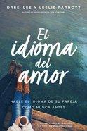 Idioma Del Amor, El eBook
