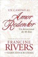 Camino Al Amor Redentor, Un eBook