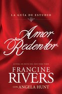 Amor Redentor: La Guia De Estudio Paperback