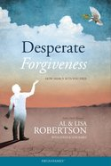 Desperate Forgiveness Hardback