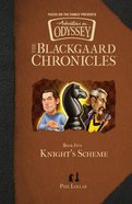Knight's Scheme (Aio Blackgaard Chronicles Series) Hardback