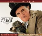 Radio Theatre: Dickens' a Christmas Carol CD