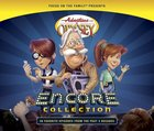 Encore Collection (Adventures In Odyssey Audio Series) CD