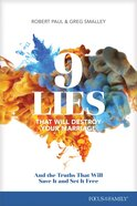 9 Lies That Will Destroy Your Marriage: And the Truths That Will Save It and Set It Free Paperback
