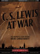 C. S. Lewis At War (Unabridged, 8 Cds) CD