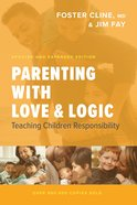 Parenting With Love and Logic, eBook