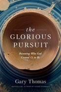 The Glorious Pursuit eBook
