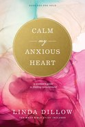 Calm My Anxious Heart, eBook