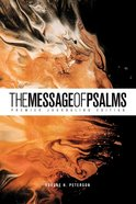 Message of Psalms Premier Journaling Edition Desert Wanderer Paperback