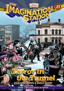 Terror in the Tunnel (#23 in Adventures In Odyssey Imagination Station (Aio) Series) Paperback