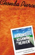 Roadkill on the Highway to Heaven Paperback