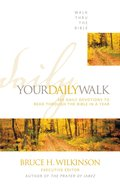 Your Daily Walk (Walk Thru The Bible Series) Paperback