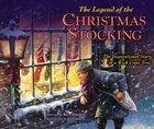 The Legend of the Christmas Stocking Hardback