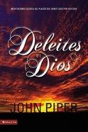 Los Deleites De Dios (Pleasures Of God, The) Paperback