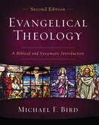 Evangelical Theology, Second Edition (Zondervan Academic Course DVD Study Series) eBook