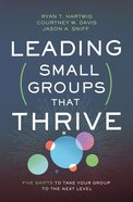 Leading Small Groups That Thrive eBook