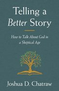 Telling a Better Story eBook