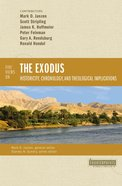Five Views on the Exodus: Historicity, Chronology, and Theological Implications (Counterpoints Series) Paperback