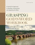 Grasping God's Word, Fourth Edition eBook