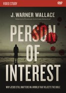 Person of Interest: Why Jesus Still Matters in a World That Rejects the Bible (Video Study) DVD