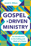Gospel-Driven Ministry eBook