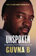 Unspoken: Toxic Masculinity and How I Faced the Man Within the Man Paperback