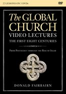 Global Church---The First Eight Centuries, the : From Pentecost Through the Rise of (Video Lectures) (Zondervan Academic Course DVD Study Series) DVD